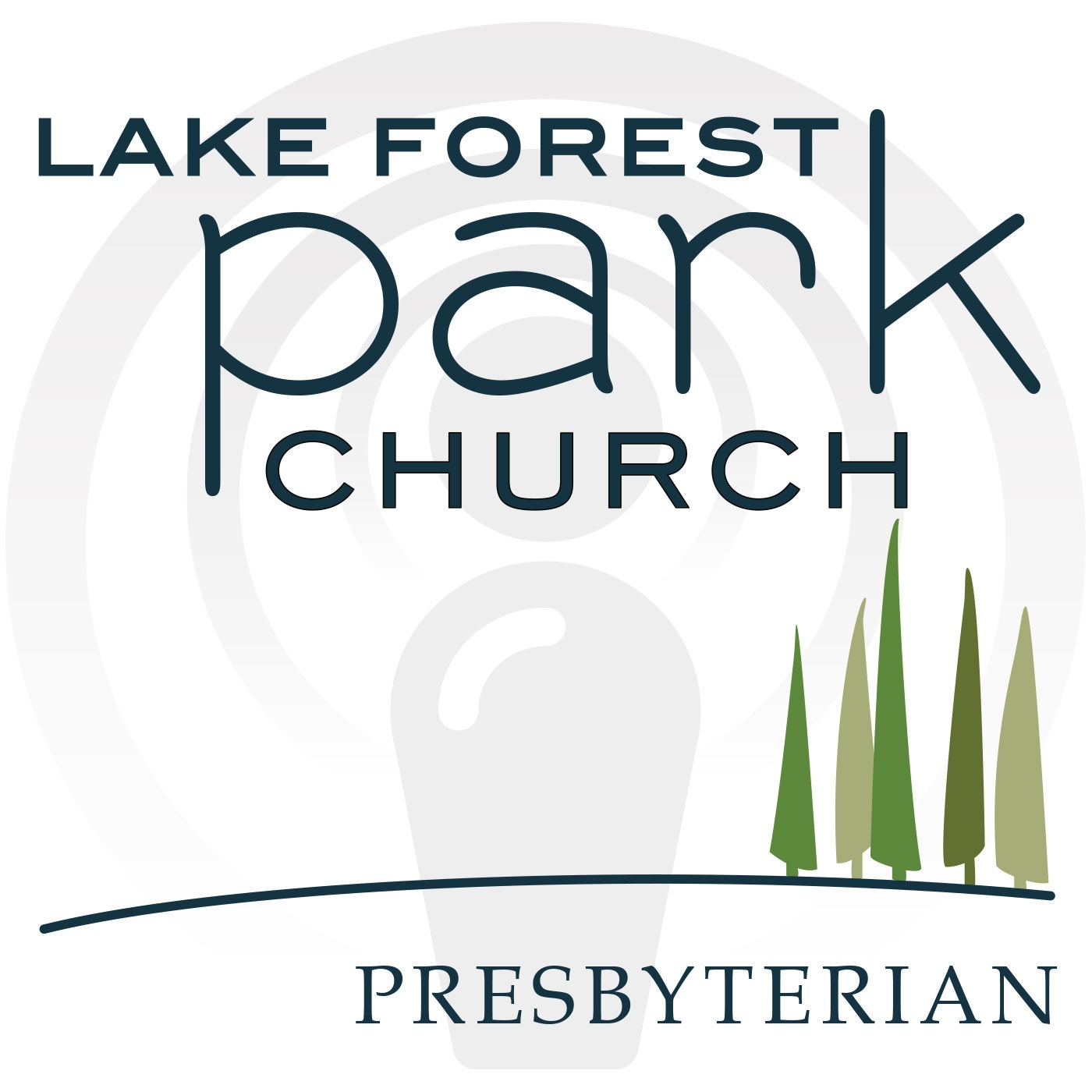 Lake Forest Park Church Sermons